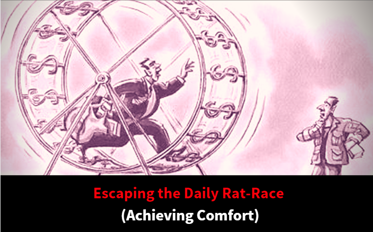 Escaping the daily rat race achieving comfort