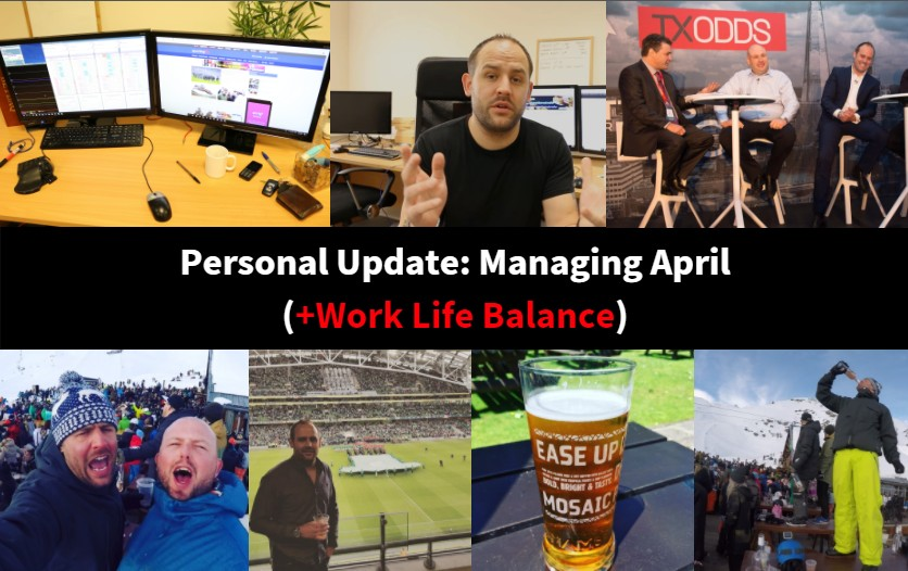 personal update: managing april (work life balance)