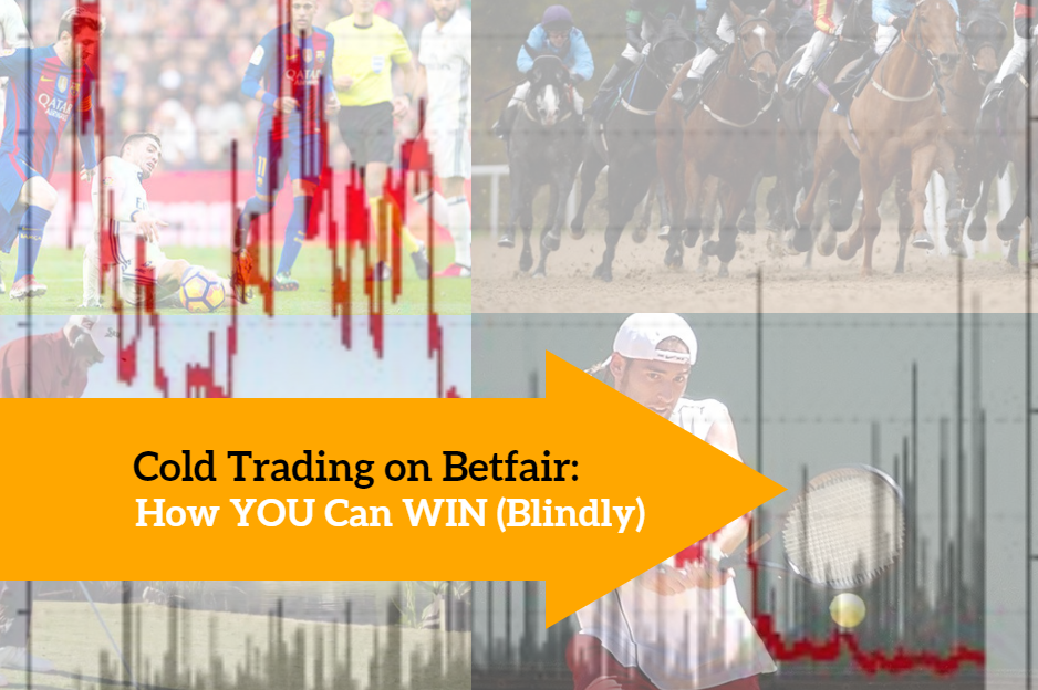 Cold Trading on Betfair