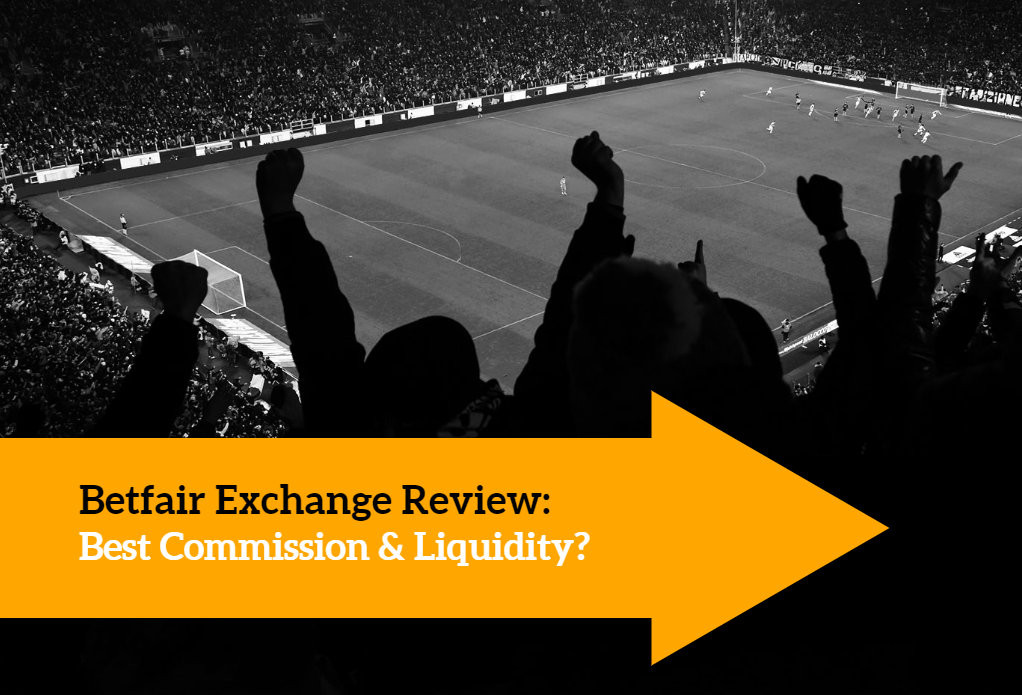 Betfair Exchange Review and Commission